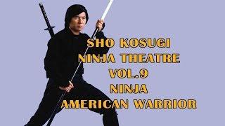 Wu Tang Collection - Sho Kosugi Ninja Theater Vol 9: Ninja American Warrior