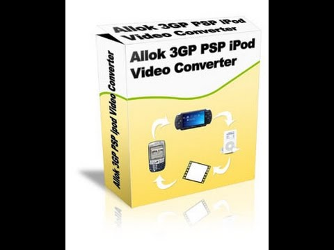 LOGICIEL IPOD 3GP TÉLÉCHARGER VIDEO ALLOK PSP CONVERTER MP4