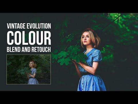 Blend And Retouch - Vintage Evolution Color | Photoshop Tutorial