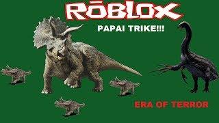 Roblox Era Of Terror, Família de Triceratops!!
