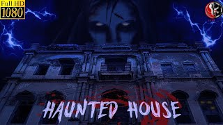 Haunted House | Haunted Short Movies | Horror Movie 2018