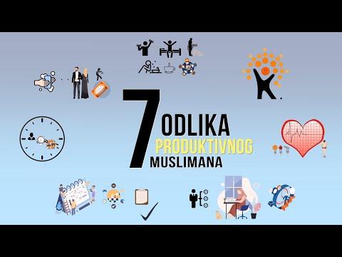 7 ODLIKA PRODUKTIVNOG MUSLIMANA