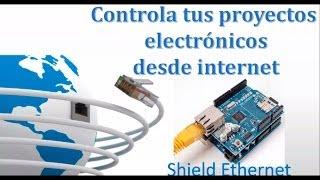 Conecta tus proyectos electronicos a internet con ethernet shield de arduino