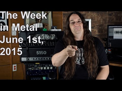 The Week in Metal - June 1, 2015 | MetalSucks