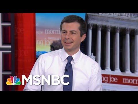 Pete Buttigieg: Lives Depend On The Wisdom, Judgment Of The President | Morning Joe | MSNBC