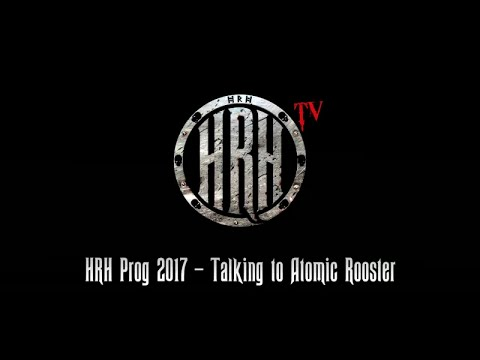 HRH TV - Atomic Rooster Interview @ HRH Prog V