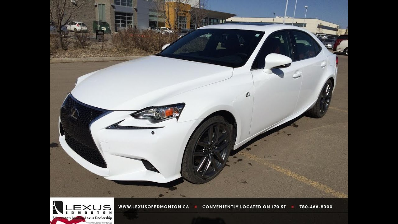 Elegant Ultra White On Red 2015 Lexus IS 250 AWD Executive Demo   F Sport Series 2  Review   Sylvan Lake, AB   YouTube
