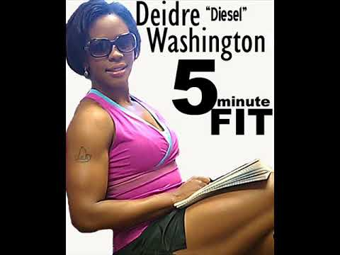 The Best of 5 Minute FIT with Deidre Diesel Washington