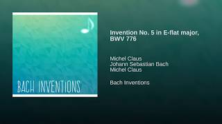 Invention No. 5 in E-flat major, BWV 776