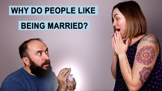 Why do People Like Being Married?