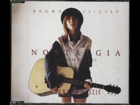Nostalgia - Yozoh & Eric(Shinhwa)& Brown Classic