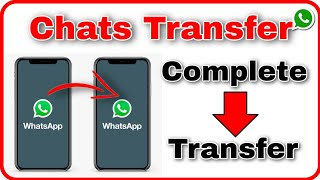 How to transfer complete WhatsApp chats to another mobile phone - Technical Point