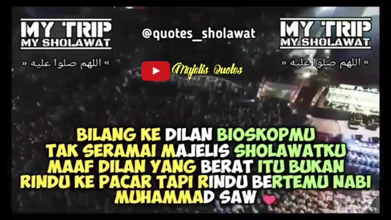 Quotes Sholawat Versi Dilan 1991