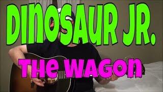 Dinosaur Jr. - The Wagon - Fingerpicking Guitar Cover