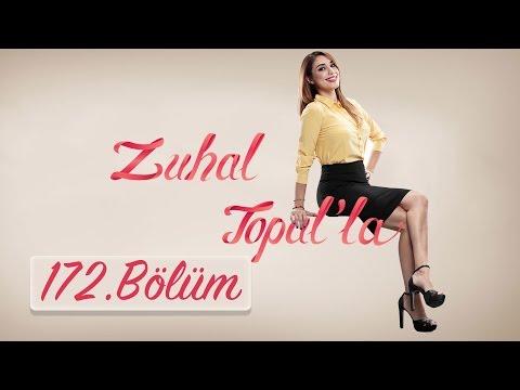 Zuhal Topal'la 172. Bölüm (HD) | 20 Nisan 2017