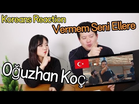 Oğuzhan Koç - Vermem Seni Ellere Reaction [Koreans React] / Hoontamin