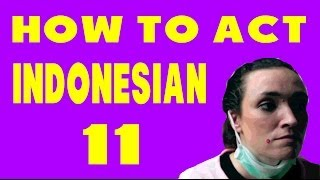 Thumbnail of How to Act Indonesian 11