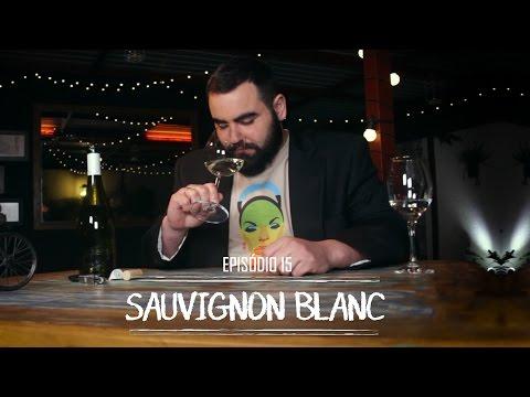 Episódio 15 - Sauvignon Blanc