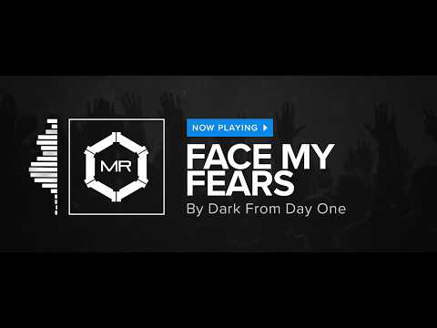 Клип Dark From Day One - Face My Fears