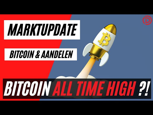Bitcoin Deze Stream Een Nieuwe ATH ??! | Live Koers Update Bitcoin & Aandelen !