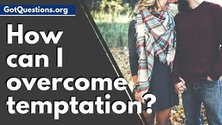How can I Overcome Temptation // How to Resist Temptation