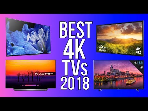 TOP 10 BEST 4K TV 2018 [Q3] -  TEN BEST 4K TVs THAT YOU CAN BUY! [GAMING/MOVIES/MULTIMEDIA]