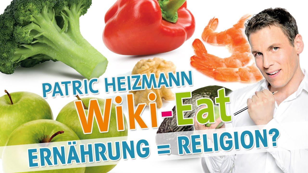 Patric Heizmann Gesunde Ernährung