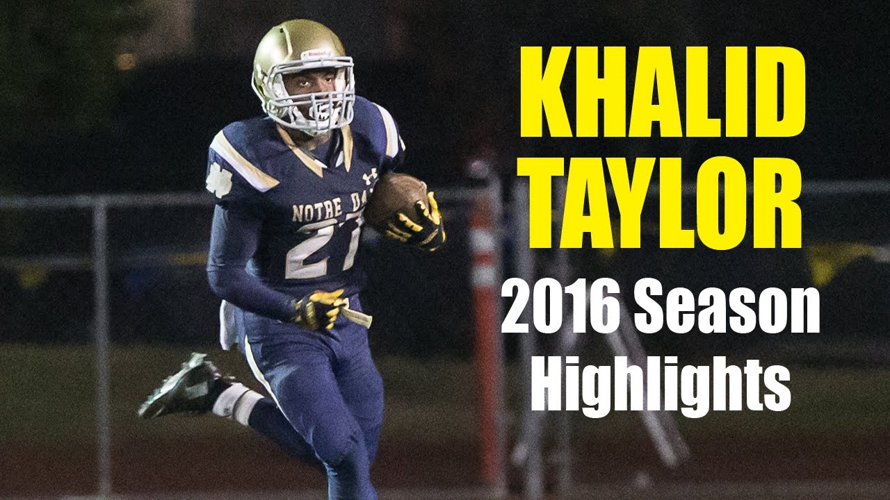 khalid taylor - notre dame sherman oaks - football highlights 2016
