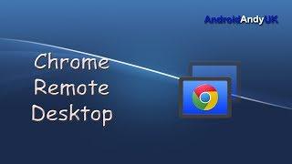 Google Chrome Remote Desktop Android Application