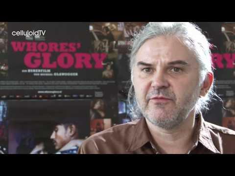 MICHAEL GLAWOGGER über WHORES' GLORY // Venedig Film Festival 2011