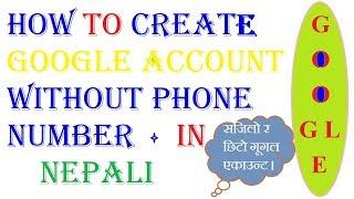 Telefon Numarası II Olmadan Nepal Google Hesabı II çok kolay ve Hızlı II Oluşturma