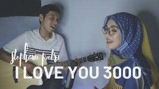 [1.28 MB] Stephanie Poetri - I Love You 3000 (Cover by Nesty Project)