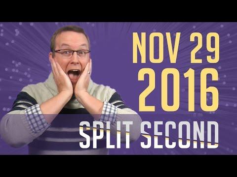 Split Second - November 29, 2016