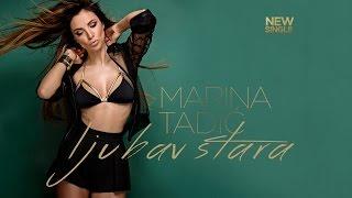 Marina Tadić - Ljubav stara