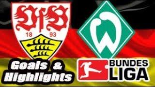 Stuttgart vs Werder Bremen - 2017-18 Bundesliga Highlights