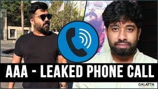 AAA Controversy : STR posed life threat to Adhik Ravichandran? | Simbu Phone Conversation
