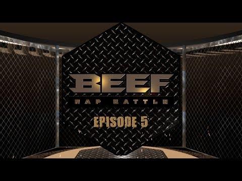 BEEF RAP BATTLE - EPS 5