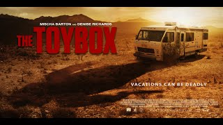 THE TOYBOX Official Trailer #2 (2018) Denise Richards, Mischa Barton