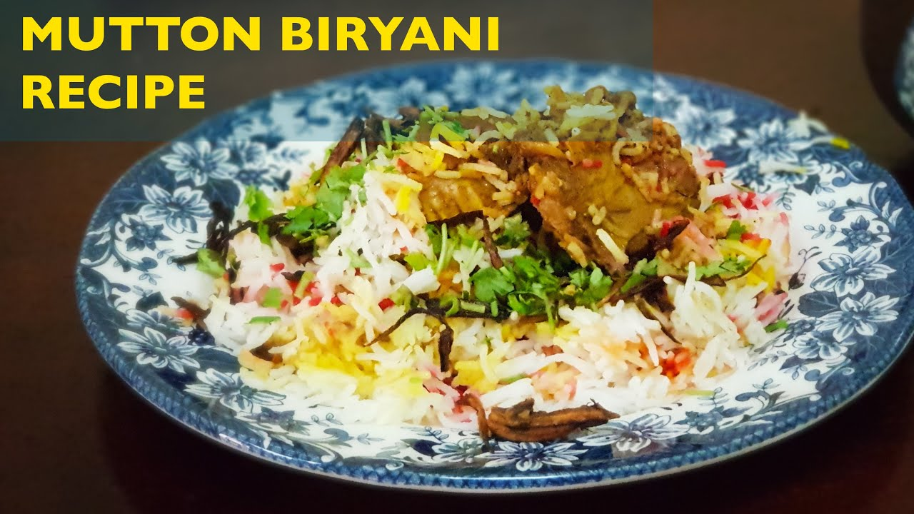 Mutton Biryani Recipe, How to make a Simple and Delicious Mutton Biryani