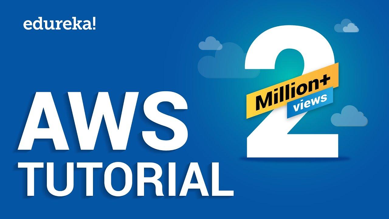 AWS Tutorial: Introduction to Cloud Computing | Edureka Blog