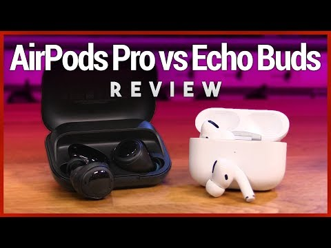 AirPods Pro vs. Echo Buds Review - Is the Apple Premium Worth the Extra $120?