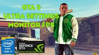 test gta 5   i3 4160 gtx 950 1440x900   monitor fps