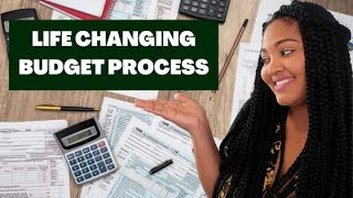 LIFE CHANGING BUDGETING PROCESS   HOW TO BUDGET YOUR MONEY   3 STEPS TO MANAGING YOUR MONEY TODAY
