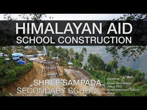 Himalayan Aid School Construction & Timelapses