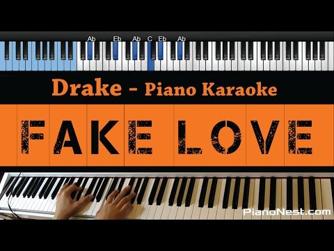 Drake - Fake Love - LOWER Key (Piano Karaoke / Sing Along)