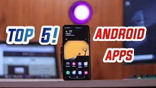 Top 5 Android Apps 2019