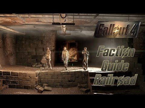 Fallout 4 Guide: Railroad