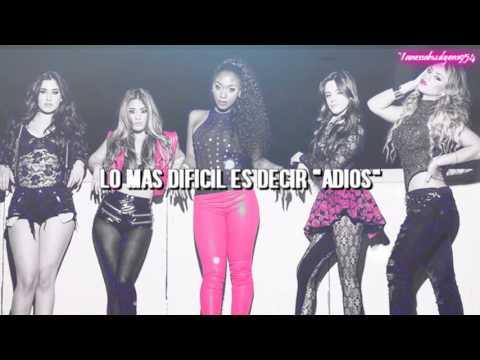 Fifth Harmony  Goodbye Traducido en español