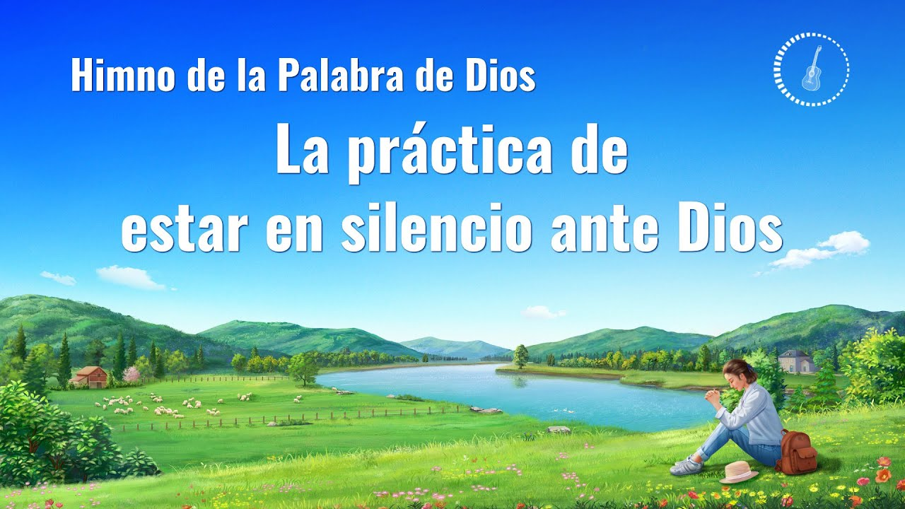 Canción cristiana | La práctica de estar en silencio ante Dios