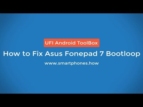 How to Fix Asus Fonepad 7 Bootloop using UFI Box
